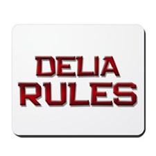 delia rules Mousepad