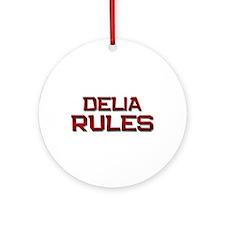 delia rules Ornament (Round)
