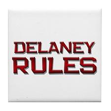 delaney rules Tile Coaster