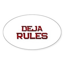 deja rules Oval Decal