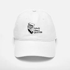 Nobody Likes A Quitter Baseball Baseball Cap