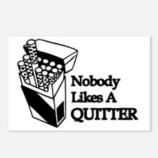 Nobody Likes A Quitter Postcards (Package of 8)