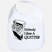 Nobody Likes A Quitter Bib
