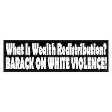 What Is Wealth Redistribution? Bumper Bumper Sticker