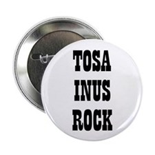 """TOSA INUS ROCK 2.25"""" Button (10 pack)"""
