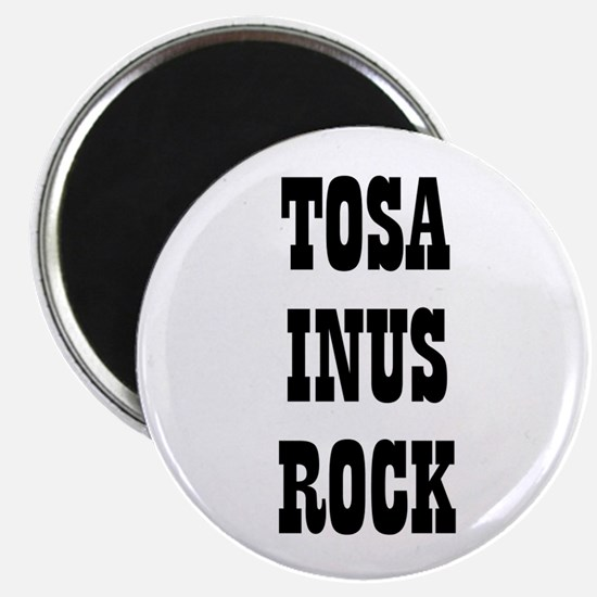 """TOSA INUS ROCK 2.25"""" Magnet (10 pack)"""