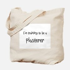 I'm training to be a Plasterer Tote Bag