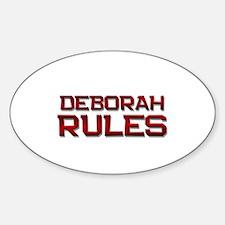 deborah rules Oval Decal