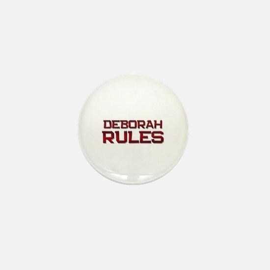 deborah rules Mini Button
