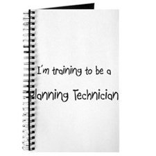 I'm training to be a Planning Technician Journal