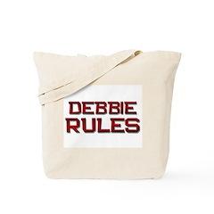 debbie rules Tote Bag