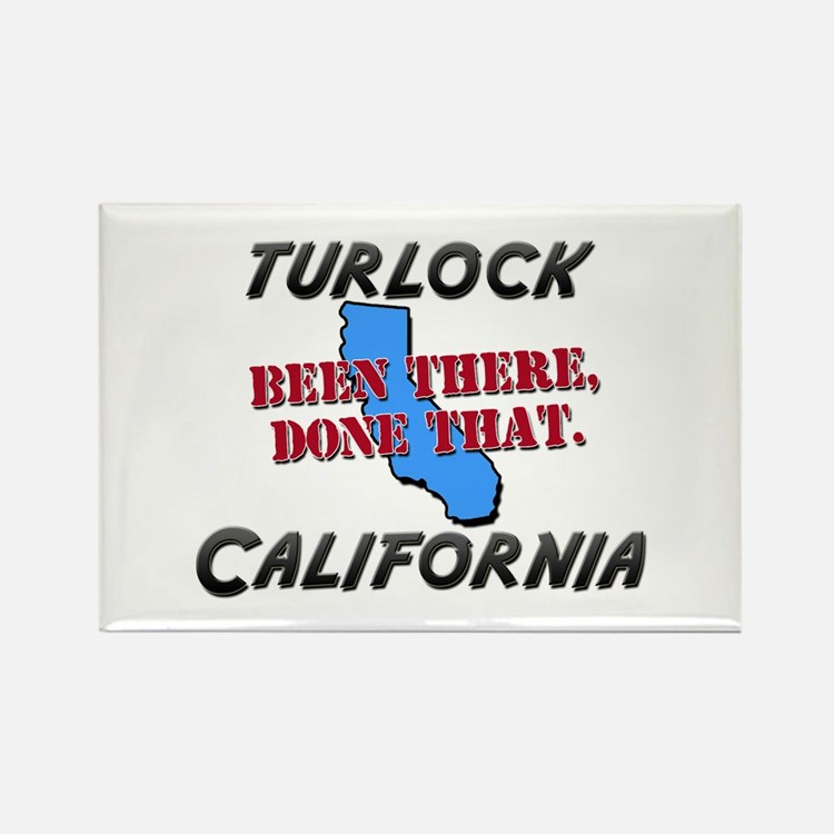 turlock california - been there, done that Rectang