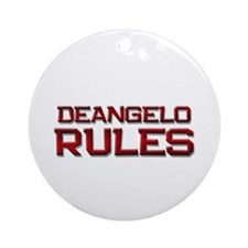 deangelo rules Ornament (Round)