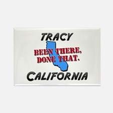 tracy california - been there, done that Rectangle