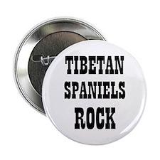"TIBETAN SPANIELS ROCK 2.25"" Button (10 pack)"