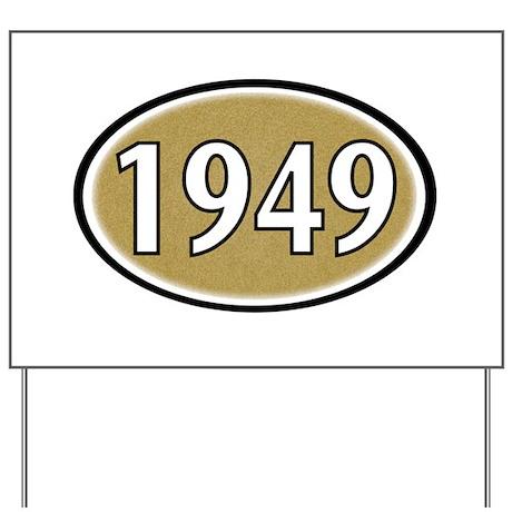 1949 Oval Yard Sign