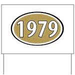 1979 Oval Yard Sign