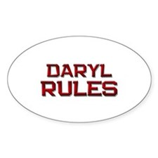 daryl rules Oval Decal