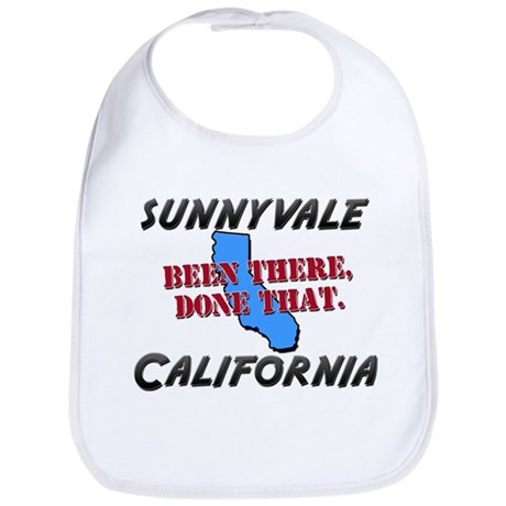 sunnyvale california - been there, done that Bib