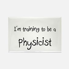 I'm training to be a Physicist Rectangle Magnet (1