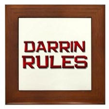 darrin rules Framed Tile