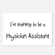 I'm training to be a Physician Assistant Postcards