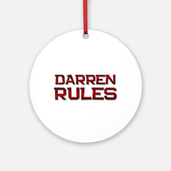 darren rules Ornament (Round)