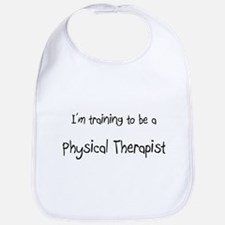 I'm training to be a Physical Therapist Bib