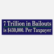 $430,000 per taxpayer - Bumper Bumper Sticker