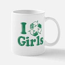 I Recycle Girls Humor Mug