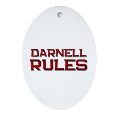 darnell rules Oval Ornament