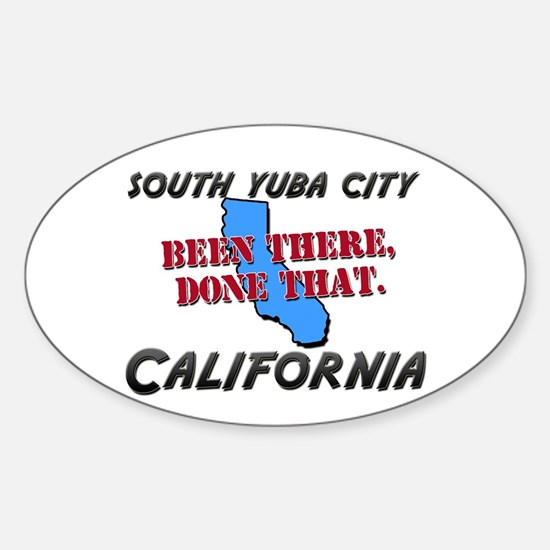 south yuba city california - been there, done that