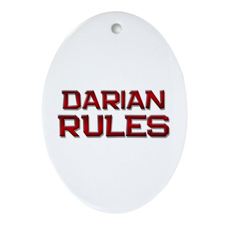 darian rules Oval Ornament