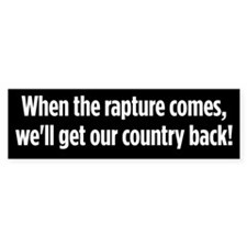Rapture Comes bumper sticker