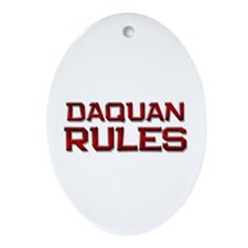 daquan rules Oval Ornament