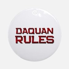 daquan rules Ornament (Round)