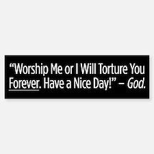 Torture Forever bumper sticker
