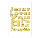 Jesus Loves You, But I'm His  Postcards (Package o
