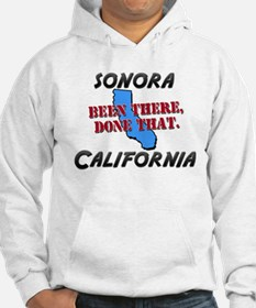 sonora california - been there, done that Hoodie