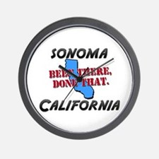 sonoma california - been there, done that Wall Clo