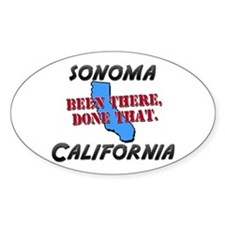 sonoma california - been there, done that Decal