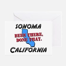 sonoma california - been there, done that Greeting