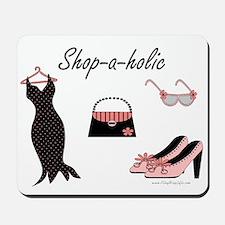 Shop-a-holic Mousepad