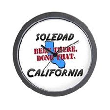soledad california - been there, done that Wall Cl