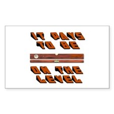ON THE LEVEL Rectangle Decal