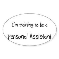 I'm training to be a Personal Assistant Decal