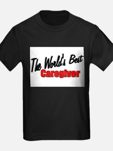 """The World's Best Caregiver"" Ash Grey T-Shirt"