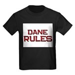dane rules Kids Dark T-Shirt