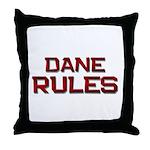 dane rules Throw Pillow