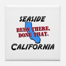 seaside california - been there, done that Tile Co